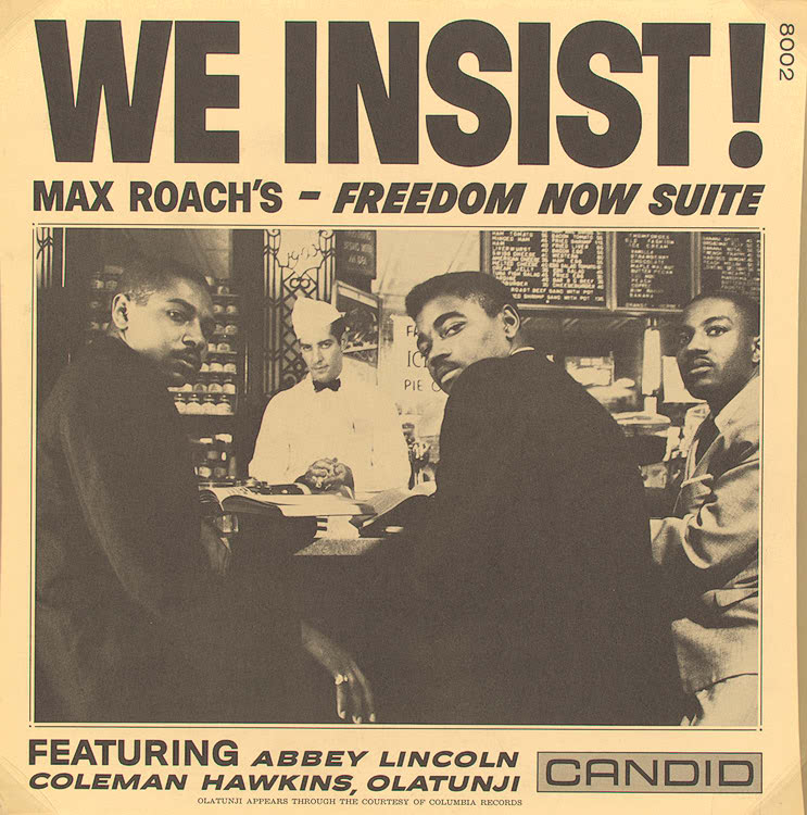 we-insist-freedom-now-suite-max-roach.1187339710