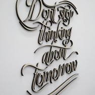 Don't stop about thinking about Tomorrow