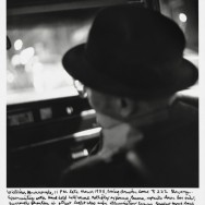 William Burroughs, 11pm late March 1985, being driven home to 222 Bowery, NYC