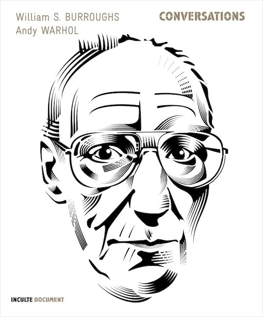 -Conversations- William S. Burroughs and Andy Warhol