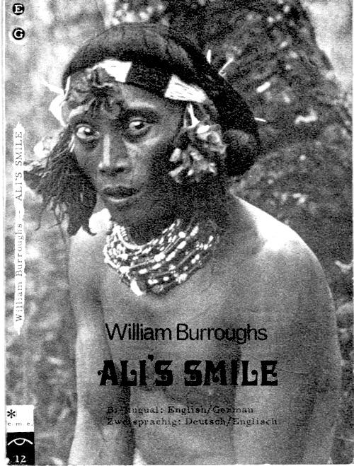 William S. Burroughs - Ali's Smile- Naked Scientology, 1973