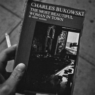 Charles Bukowski - The most Beautiful Woman in Town
